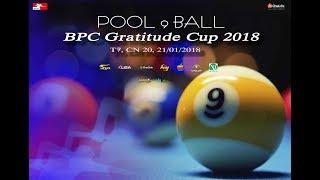 1/16 - BPC Gratitude Cup 2018: Trần Tuấn Anh vs. Nguyễn Nam Lĩnh - Race to 7