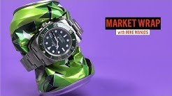 Reaction to Trade Show Announcements and Watches We Liked This Week | Market Wrap