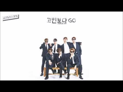 [ARMYsVN] [Vietsub] BTS (방탄소년단) – 고민보다 Go (Rather than worry, go)