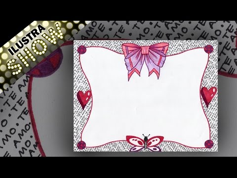 Como Dibujar Decorar Carta De Amor Letras Cariñosas Tutorial Ilustra Show
