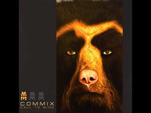 Commix - Be True
