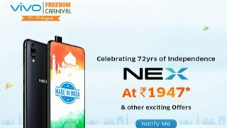 Buy VIVO NEX at just 1947rs. independence day offer| Get the vivo accessories @72rs.