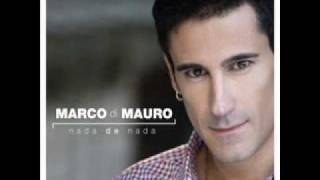 Mi vida sabe a ti - Marco di Mauro Letra