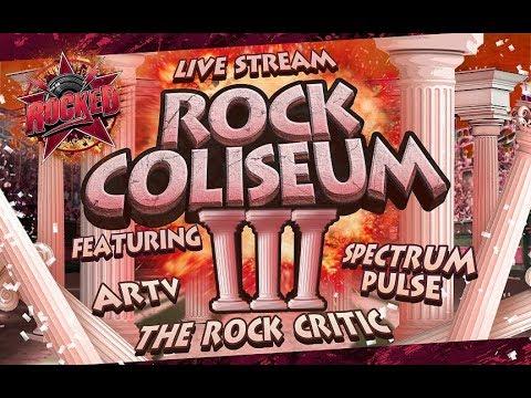 Rock Coliseum III (feat. ARTV, Spectrum Pulse, The Rock Critic) | Live Stream | Rocked
