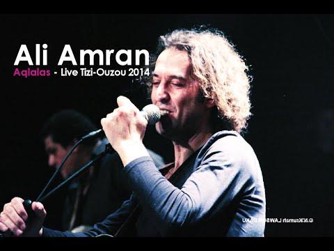 Ali Amran - Aqlalas - Live à Tizi Ouzou 2014