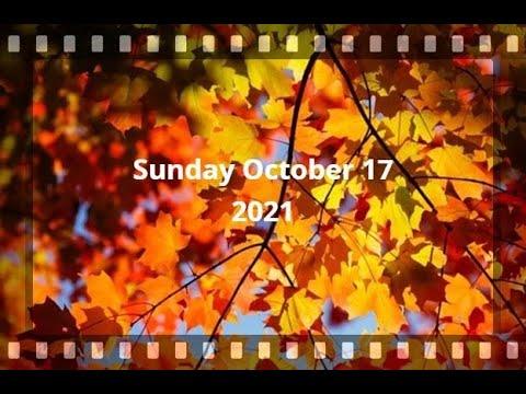 Virtual Sunday Service - October 17, 2021