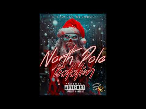 STRAW-VADO x MOSTHI - SHE WAN HE HE HE - NORTH POLE RIDDIM - DECEMBER 2018