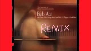 sleep away bob acri remix