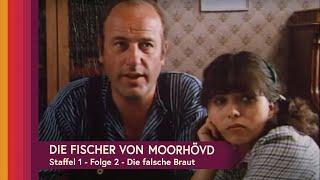 Die Fischer von Moorhövd - Die falsche Braut EP2