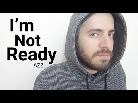Azz - I'm Not Ready (Official Video)