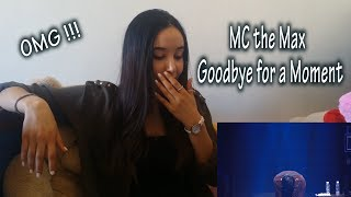 [M.C THE MAX] 잠시만 안녕(Goodbye for a moment_2014 Live )_ REACTION