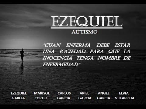 EZEQUIEL AUTISMO UNA BENDICION DE DIOS