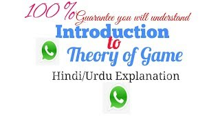 Introduction to Theory of Game Hindi/Urdu Explanation