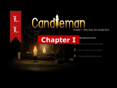 Candleman Walkthrough - Chapter 1 - Why Does the Candle Burn?