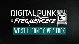 Digital Punk & Frequencerz ft. MC Nolz - We Still Don