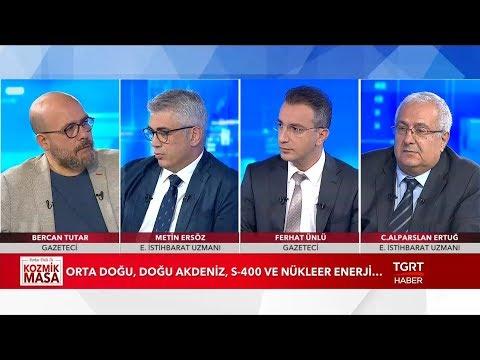 Doğu Akdeniz'de Enerji Savaşları - Ferhat Ünlü Ile Kozmik Masa - 7 Haziran 2019