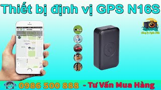 Thiết bị định vị GPS N16S - định vị chính xác . nghe nén âm thanh theo dõi ngoại tình