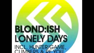 Blond:ish - Lonely Days (Original Mix)