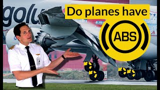 Do PLANES have ANTI-SKID??? How to PREVENT SKIDDING? Explained by CAPTAIN JOE