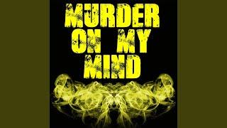 Murder On My Mind (Originally Performed by YNW Melly) (Instrumental)