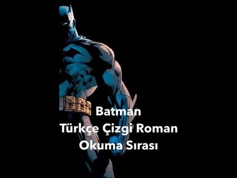 Batman Türkçe çizgi Roman Okuma Sırası Youtube