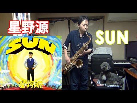 SUN (Hoshino Gen) Tenor Saxophone Cover