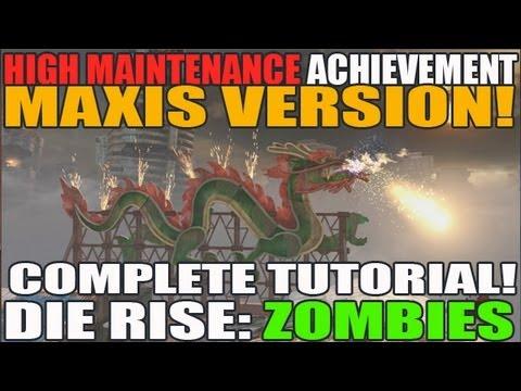 complete-tutorial:-high-maintenance-(maxis-version)-achievement-walkthrough-die-rise-black-ops-2