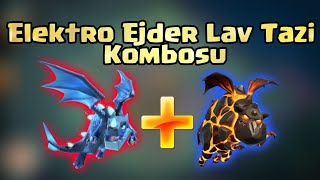 ELECTRO EJDERHA TAZI KOMBOSU Clash Of Clans