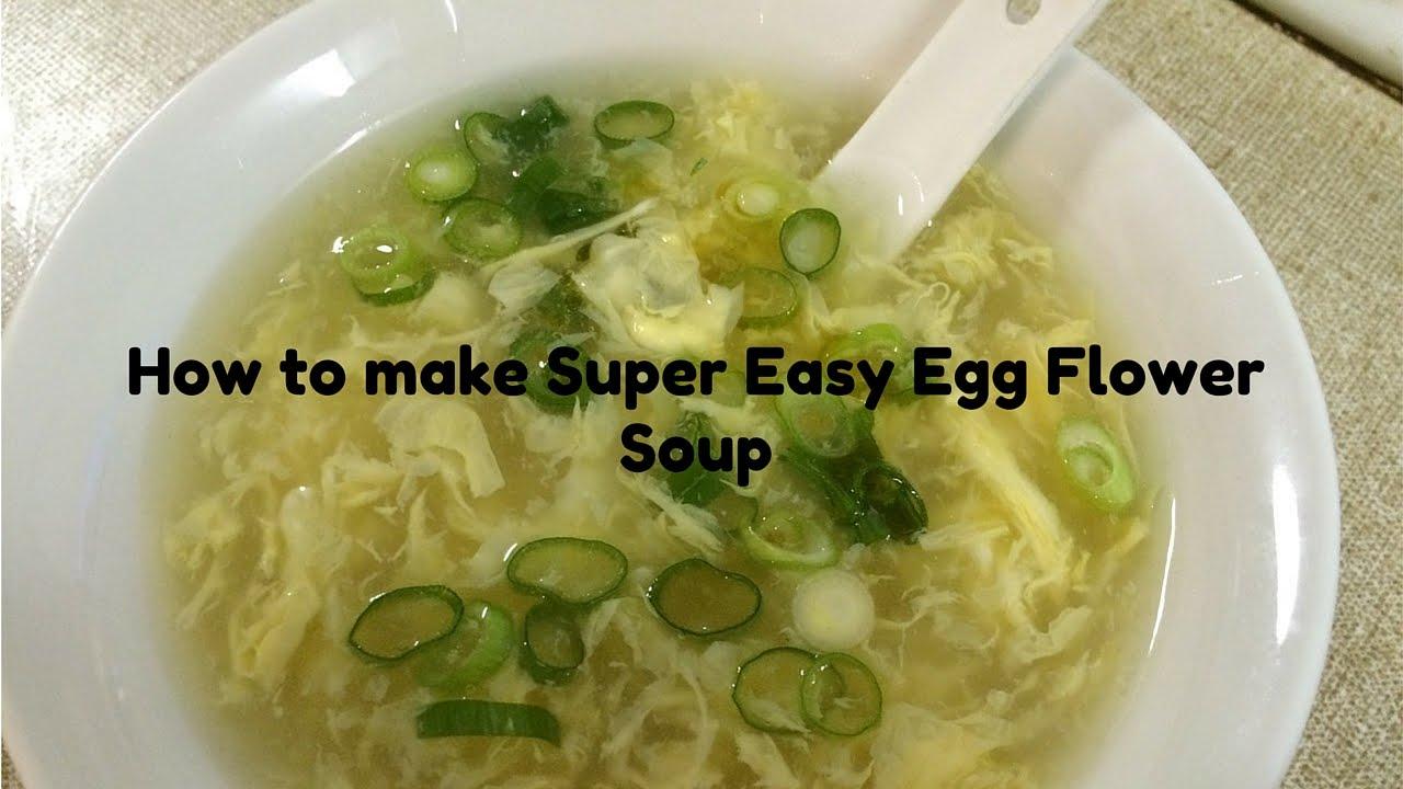 How to make Super Easy Egg Flower Soup - YouTube
