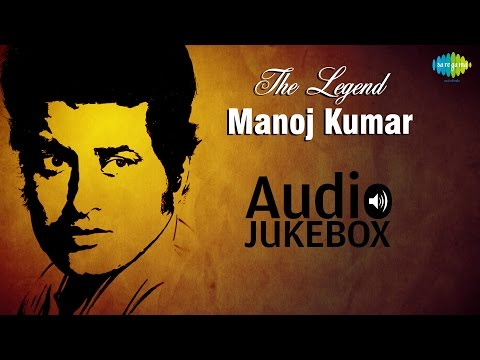 Hits Of Manoj Kumar |  Babul Ki Duayen Leti Ja | Audio Jukebox