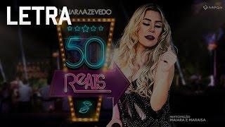 Naiara Azevedo Ft. Maiara e Maraisa - 50 Reais Letra