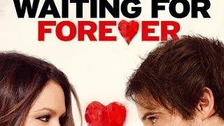 WAITING FOR FOREVER Trailer german deutsch