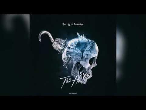 Porchy X Ameriqa - Pass Out (feat. Bumble Beezy)