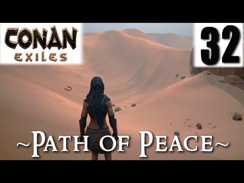 CONAN EXILES #32 - Path of Peace