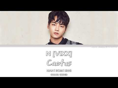 N [VIXX] - Cactus [Hangul/Romanization/English] Color Coded Lyrics
