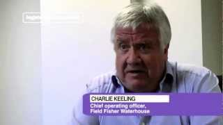 LSN interviews Charlie Keeling, COO at Field Fisher Waterhouse