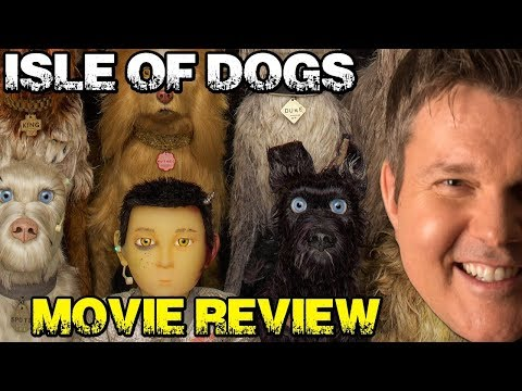 ISLE OF DOGS Movie Review - Film Fury