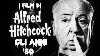 Alfred Hitchcock: Gli anni '50 (Monografie - MovieBox #07)