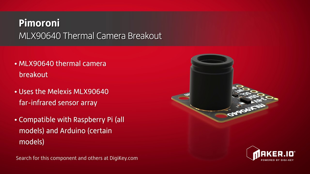 Pimoroni MLX90640 Thermal Camera Breakout | Maker Minute
