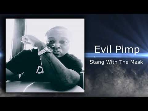 Evil Pimp - Stang With The Mask (2018)