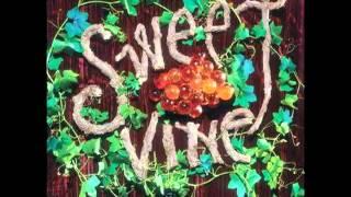 Sweet Vine - Mountainside