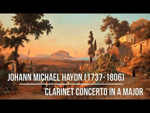 Johann Michael Haydn (1737-1806) - Clarinet Concerto in A Major