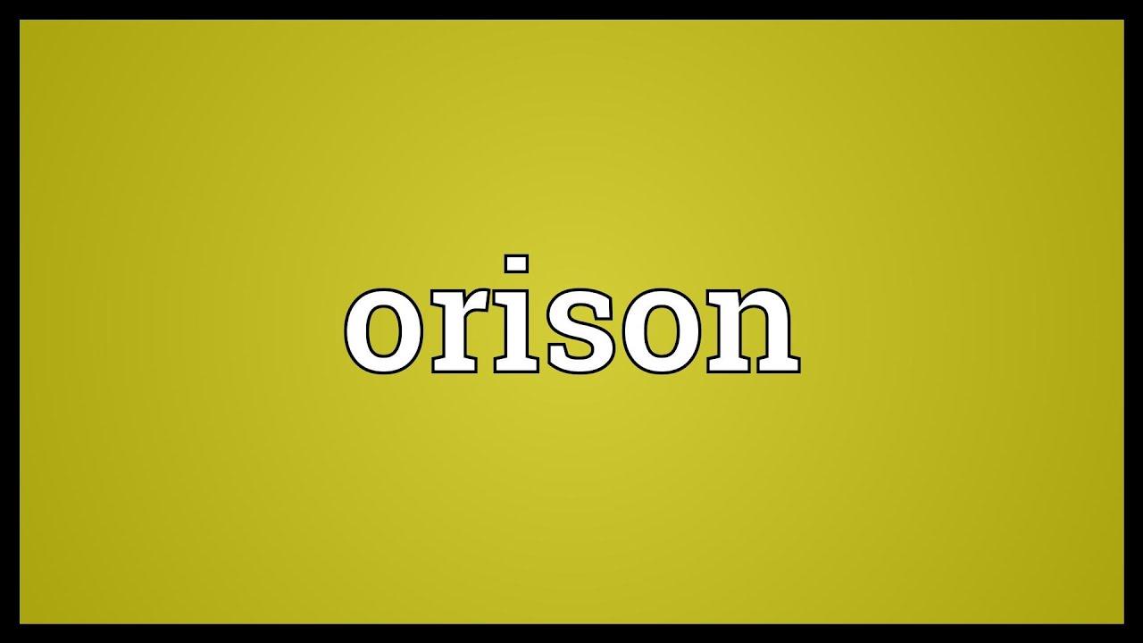 Orison Meaning