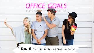 First Set Built & Birthday Bash! | Office Goals | Mr Kate | Episode 8