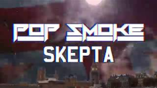 Pop Smoke - Welcome to the Party (Skepta Remix) -  Audio