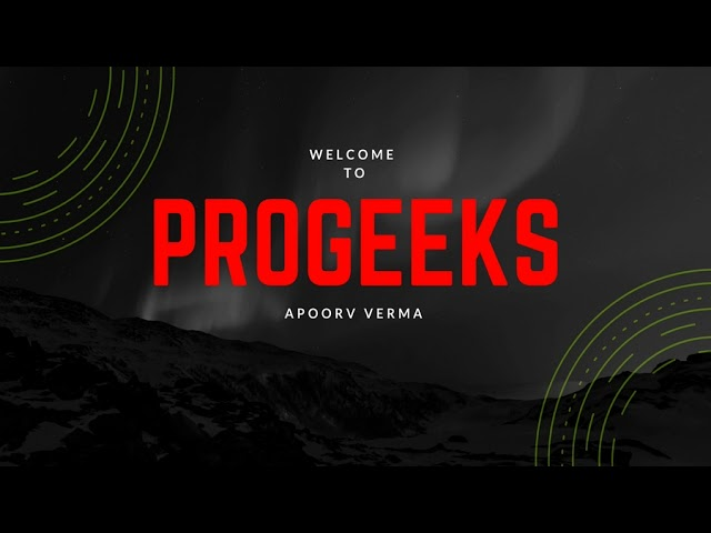 Progeeks || 2018 || New Intro Of My Channel || Happy New Year to All ||