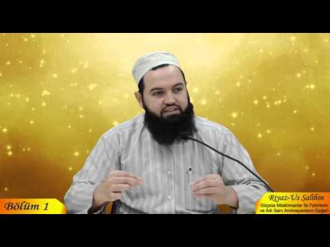 Talha YİĞİT - Riyaz-us Salihin 1. Bölüm - Haramlarla M�le Derneği