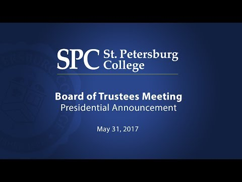 Board of Trustees Meeting: St. Petersburg College Selects New President