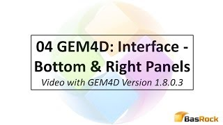 04 GEM4D Interface: Bottom and Right Panels