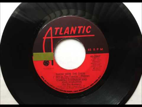 Those Were The Days , Carroll O'Connor & Jean Stapleton as the Bunkers , 1971 Vinyl 45RPM